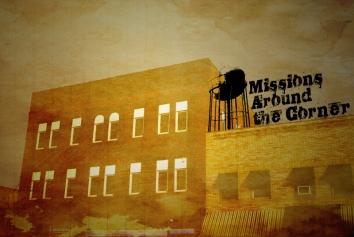 Missions Around the Corner Series